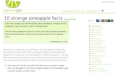 http://porkandgin.com/ingredients/strange-pineapple-facts/