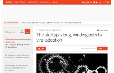 http://thenextweb.com/entrepreneur/2012/06/29/the-startups-long-winding-path-to-viral-adoption/