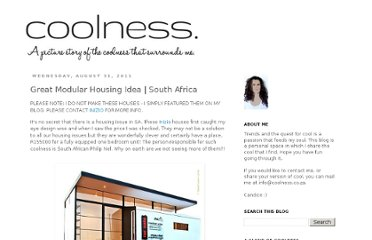 http://www.coolness.co.za/2011/08/great-modular-housing-idea-south-africa.html