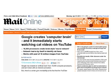 http://www.dailymail.co.uk/sciencetech/article-2164832/Google-creates-artificial-brain--immediately-starts-watching-cat-videos.html