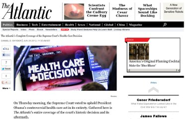 http://www.theatlantic.com/politics/archive/2012/06/the-atlantics-complete-coverage-of-the-supreme-courts-health-care-decision/259180/