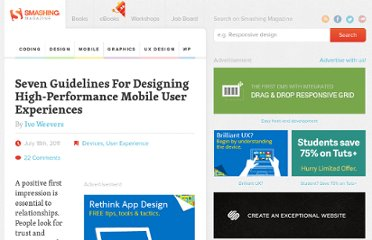 http://uxdesign.smashingmagazine.com/2011/07/18/seven-guidelines-for-designing-high-performance-mobile-user-experiences/#more-99804