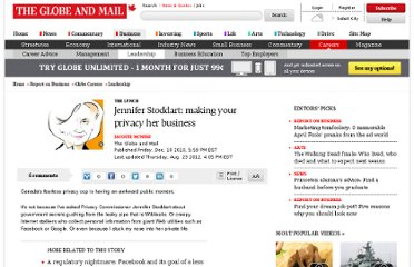 http://www.theglobeandmail.com/report-on-business/careers/careers-leadership/jennifer-stoddart-making-your-privacy-her-business/article1319261/#articlecontent