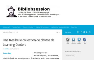 http://www.bibliobsession.net/2010/01/25/une-tres-belle-collection-de-photos-de-learning-centers/