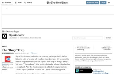 http://opinionator.blogs.nytimes.com/2012/06/30/the-busy-trap/