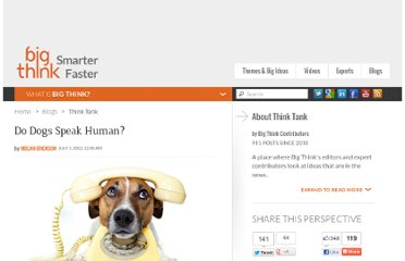 http://bigthink.com/think-tank/do-dogs-speak-human