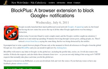 http://www.nikcub.com/posts/blockplus-a-browser-extension-to-block-google-notifications