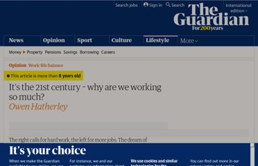 http://www.guardian.co.uk/commentisfree/2012/jul/01/why-are-we-working-so-hard