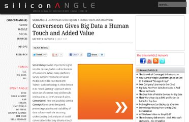 http://siliconangle.com/blog/2012/07/01/converseon-gives-big-data-a-human-touch-and-added-value/