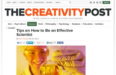 http://www.creativitypost.com/science/tips_on_how_to_be_an_effective_scientist2