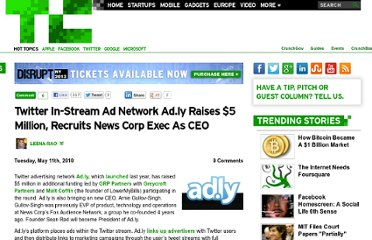 http://techcrunch.com/2010/05/11/twitter-in-stream-ad-network-ad-ly-raises-5-million-recruits-news-corp-exec-as-ceo/