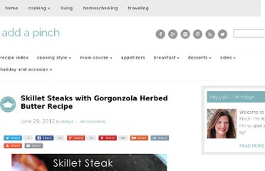 http://addapinch.com/cooking/2012/06/29/skillet-steaks-with-gorgonzola-herbed-butter-recipe/