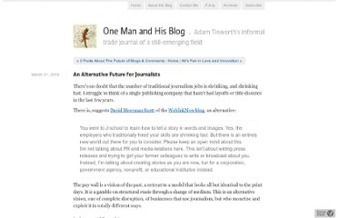 http://www.onemanandhisblog.com/archives/2010/03/an_alternative_future_for_journalists.html