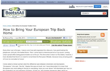 http://www.bootsnall.com/articles/12-06/how-to-bring-your-european-trip-back-home.html