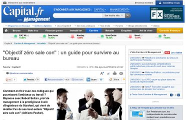 http://www.capital.fr/carriere-management/actualites/objectif-zero-sale-con-un-guide-pour-survivre-au-bureau-708019