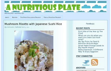 http://nutritiousplate.com/2011/05/04/mushroom-risotto-with-japanese-sushi-rice/