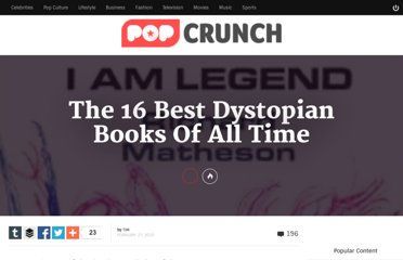 http://www.popcrunch.com/the-16-best-dystopian-books-of-all-time/