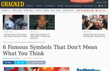http://www.cracked.com/article_19909_6-famous-symbols-that-dont-mean-what-you-think.html