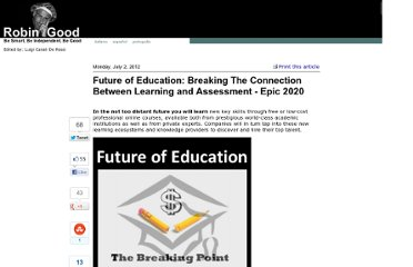 http://www.masternewmedia.org/future-education-breaking-connection-learning-assessment/
