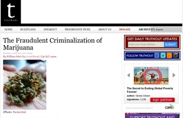 http://archive.truthout.org/the-fraudulent-criminalization-marijuana63664