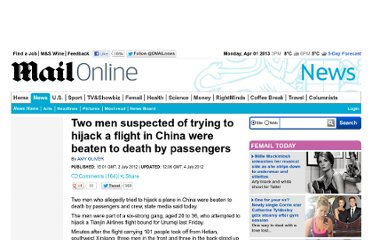 http://www.dailymail.co.uk/news/article-2167656/Two-men-suspected-trying-hijack-flight-China-beaten-death-passengers.html