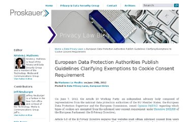 http://privacylaw.proskauer.com/2012/06/articles/european-union/european-data-protection-authorities-publish-guidelines-clarifying-exemptions-to-cookie-consent-requirement/#more