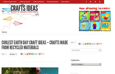 http://www.artistshelpingchildren.org/kidscraftsactivitiesblog/2012/04/coolest-earth-day-craft-ideas-crafts-made-from-recycled-materials/