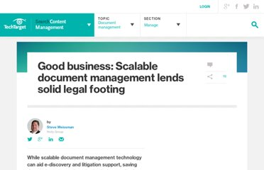 http://searchcontentmanagement.techtarget.com/feature/Good-business-Scalable-document-management-lends-solid-legal-footing
