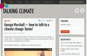 http://talkingclimate.org/george-marshall-how-to-talk-to-a-climate-change-denier/