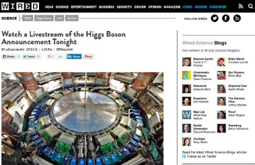 http://www.wired.com/wiredscience/2012/07/watch-live-higgs-boson/