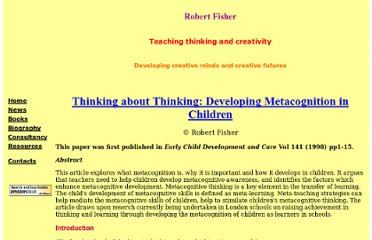 http://www.teachingthinking.net/thinking/web%20resources/robert_fisher_thinkingaboutthinking.htm