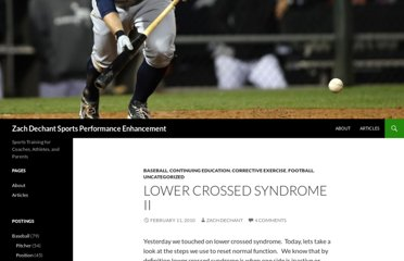 http://zachdechant.wordpress.com/2010/02/11/lower-crossed-syndrome-ii/