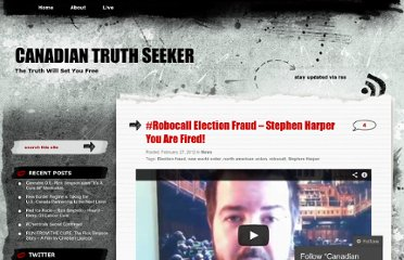 http://canadiantruthseeker.wordpress.com/2012/02/27/robocall-election-fraud-stephen-harper-you-are-fired/