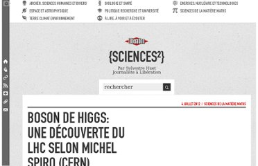 http://sciences.blogs.liberation.fr/home/2012/07/boson-de-higgs-une-d%C3%A9couverte-du-lhc-selon-michel-spiro-cern.html