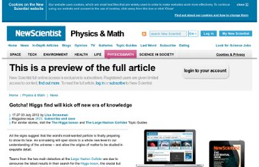http://www.newscientist.com/article/dn22012-gotcha-higgs-find-will-kick-off-new-era-of-knowledge.html