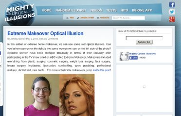 http://www.moillusions.com/2006/05/extreme-makeover-optical-illusion.html