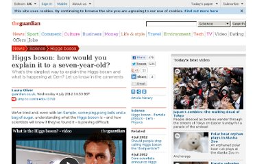 http://www.guardian.co.uk/science/2012/jul/04/higgs-boson-readers-explain