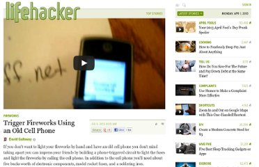 http://lifehacker.com/5923445/trigger-fireworks-using-an-old-cell-phone