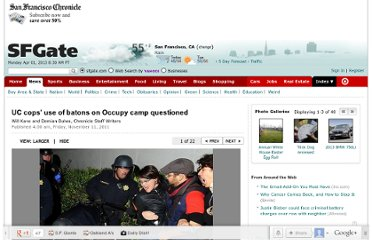 http://www.sfgate.com/news/article/UC-cops-use-of-batons-on-Occupy-camp-questioned-2323415.php