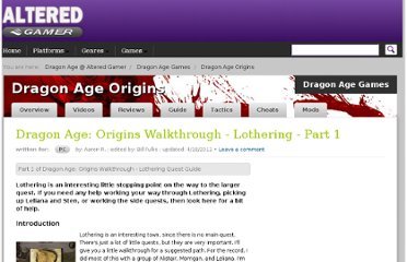http://dragon-age.alteredgamer.com/dragon-age-origins/59846-doa-walkthrough-lothering-part-1/