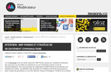 http://www.blogdumoderateur.com/interview-bnp-paribas-et-strategie-de-recrutement-communautaire/