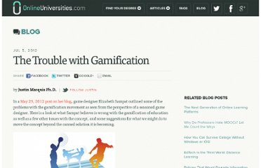 http://www.onlineuniversities.com/blog/2012/07/the-trouble-gamification/