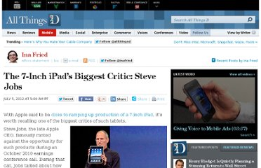 http://allthingsd.com/20120705/the-7-inch-ipads-biggest-critic-steve-jobs/