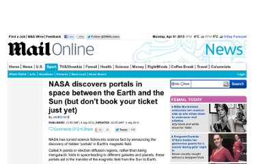 http://www.dailymail.co.uk/news/article-2168938/NASA-discovers-portals-space-Earth-Sun-dont-book-ticket-just-yet.html
