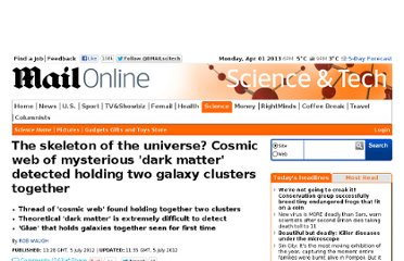 http://www.dailymail.co.uk/sciencetech/article-2169163/Cosmic-web-mysterious-dark-matter-detected-holding-galaxy-clusters-together.html