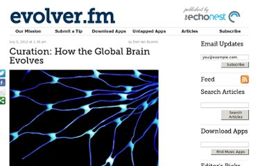 http://evolver.fm/2012/07/05/curation-how-the-global-brain-evolves/