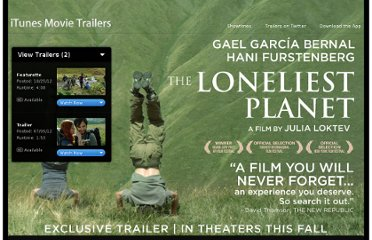 http://trailers.apple.com/trailers/independent/theloneliestplanet/