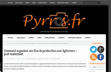http://pyrros.fr/tutoriel/comment-organiser-son-flux-de-production-avec-lightroom-post-traitement/