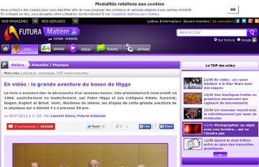 http://www.futura-sciences.com/fr/news/t/physique-1/d/en-video-la-grande-aventure-du-boson-de-higgs_39835/#xtor=RSS-8