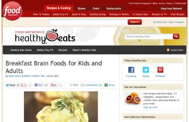 http://blog.foodnetwork.com/healthyeats/2012/07/06/breakfast-brain-foods-for-kids-and-adults/